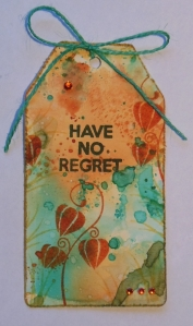 Have no regret