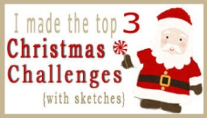 Top 3 Christmas Challenge with sketches